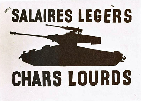 Salaires legers, chars lourds