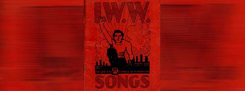 IWW Little Red Songbook, 1932 edition.