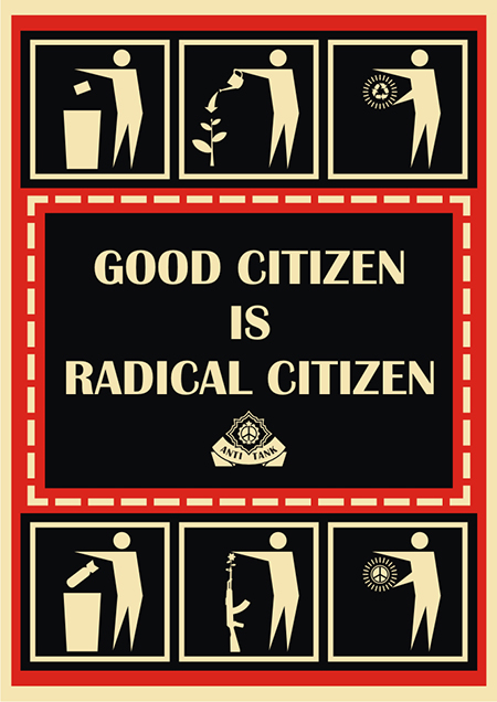 Good citizen is radical citizen
